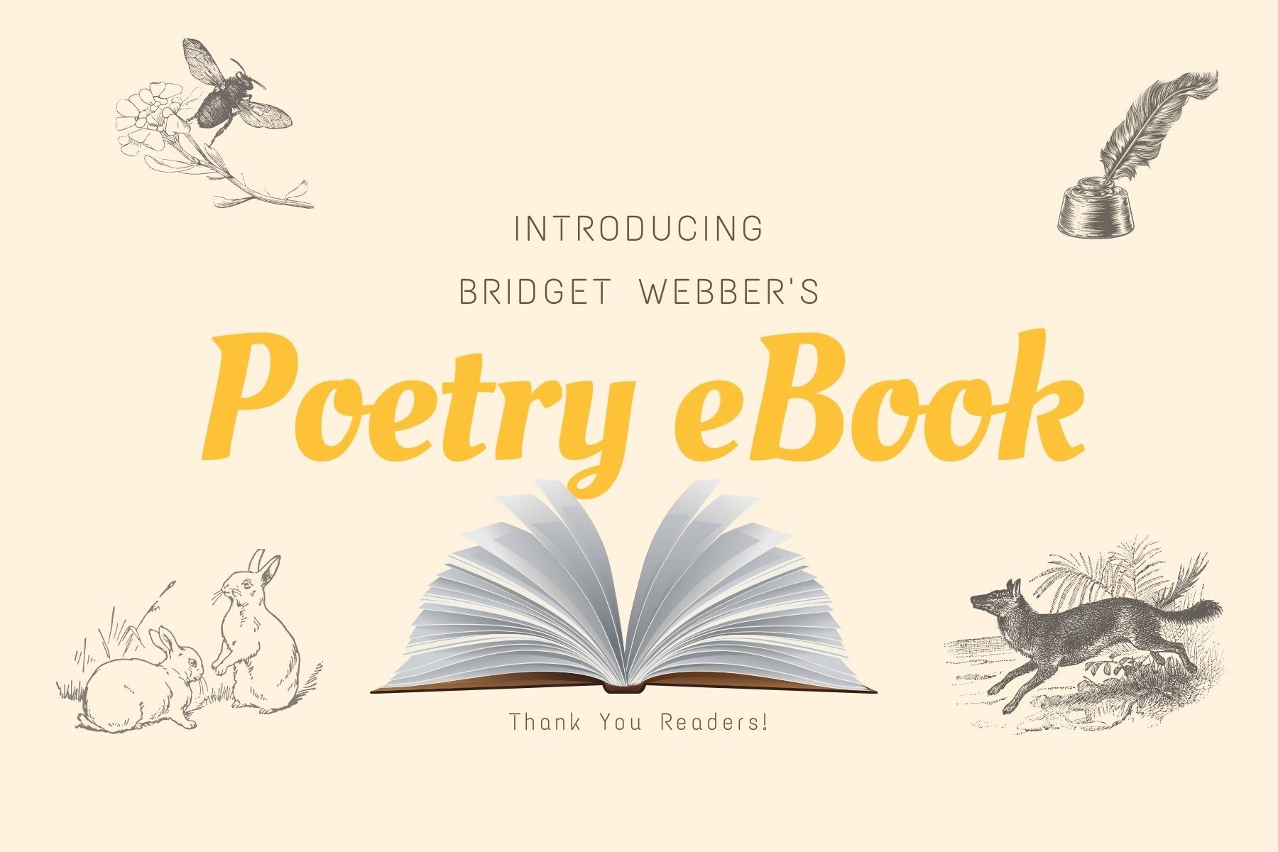 Poetry eBook poster of rabbits, a bumble bee, a fox, and Bridget Webber's writing quill, announcing her nature poem book.