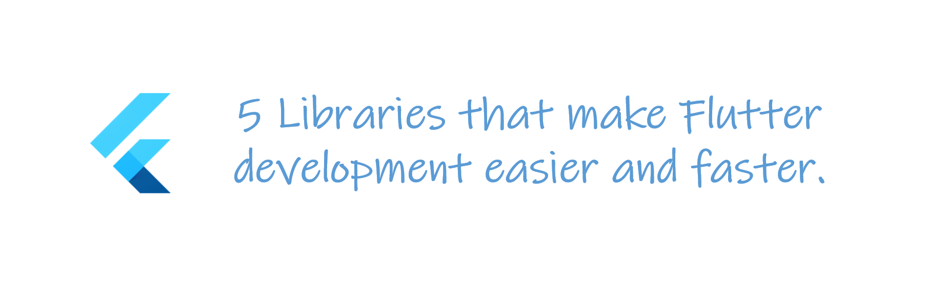 5 Libraries that make Flutter development easier and faster