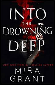 Into the Drowing Deep by Mira Grant.jpeg
