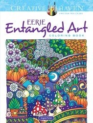 Cover of Creative Haven Eerie Entangled Art Coloring Book
