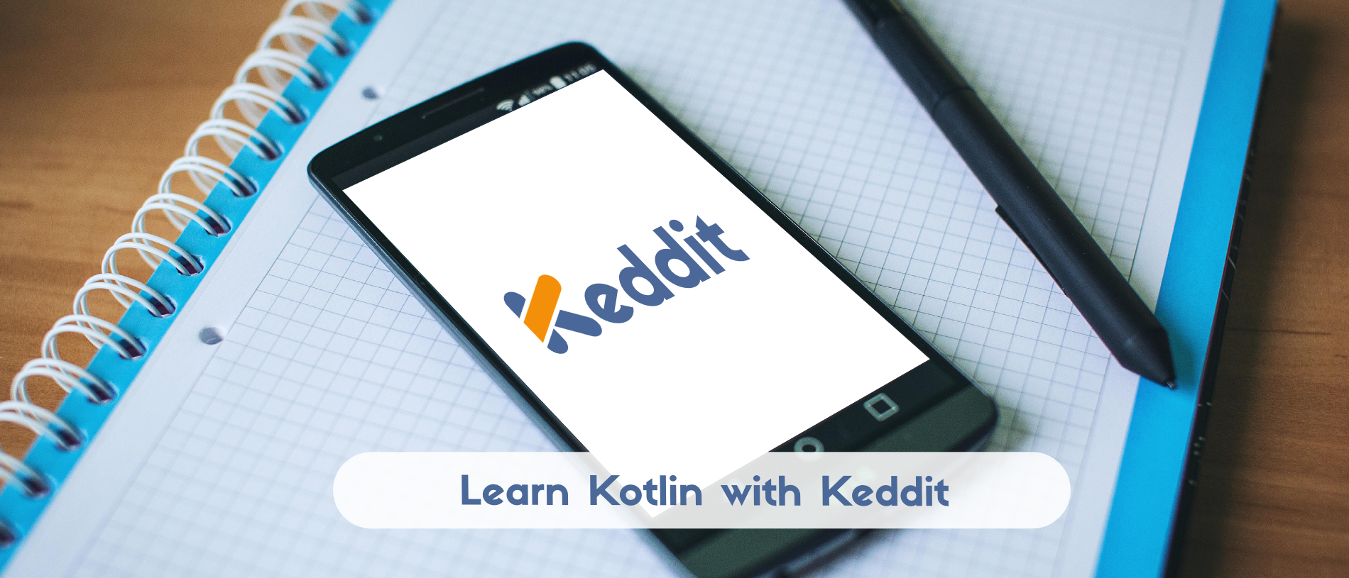 Keddit — Intro: Learn Kotlin while developing an Android App