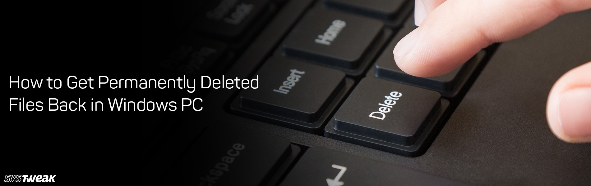 How to Get Permanently Deleted Files Back in Windows PC