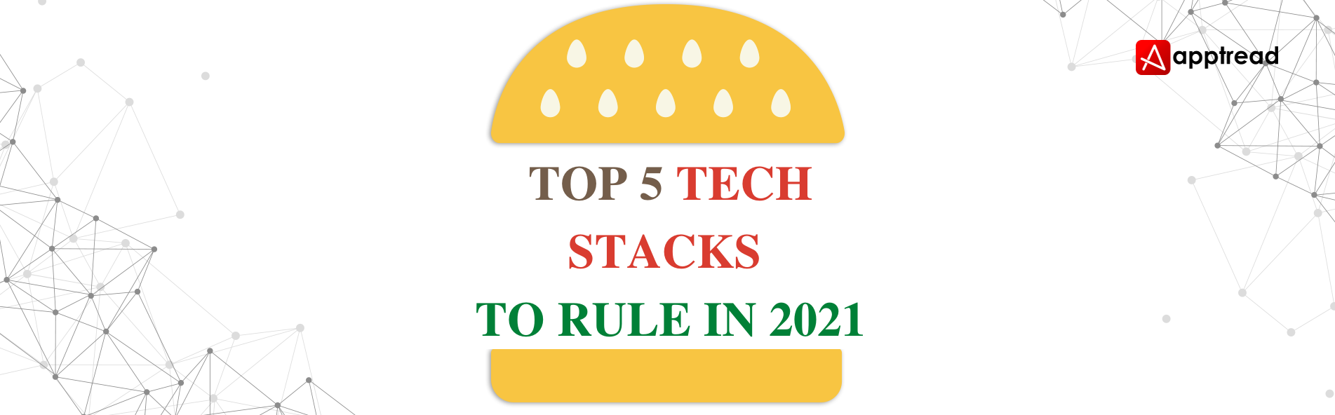 TOP 5 TECH STACKS TO RULE IN 2021