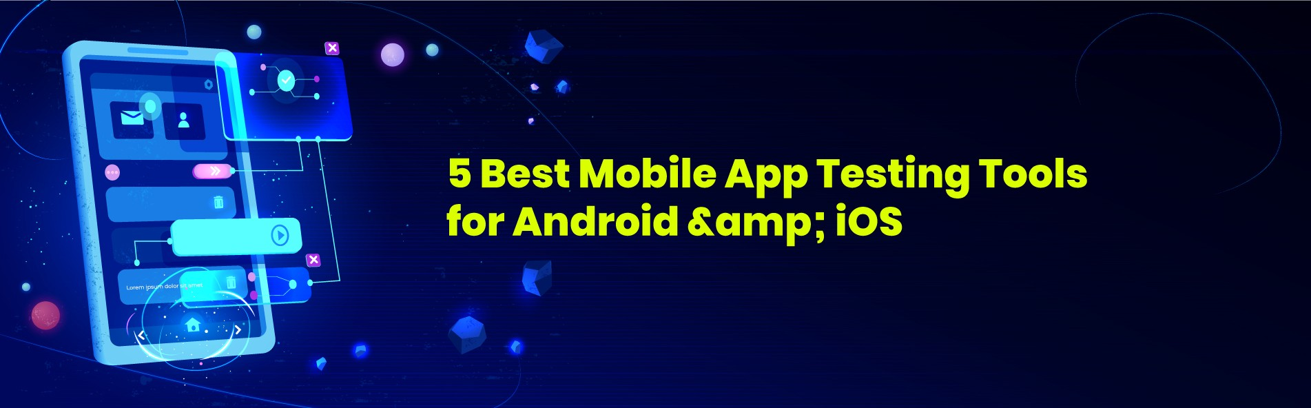 Mobile Application Testing Tools | ImpactQA
