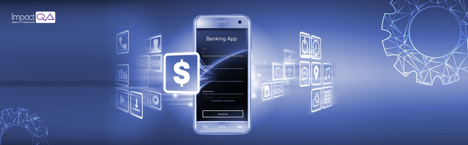 ImpactQA—Why is it Essential to Test Banking Applications?