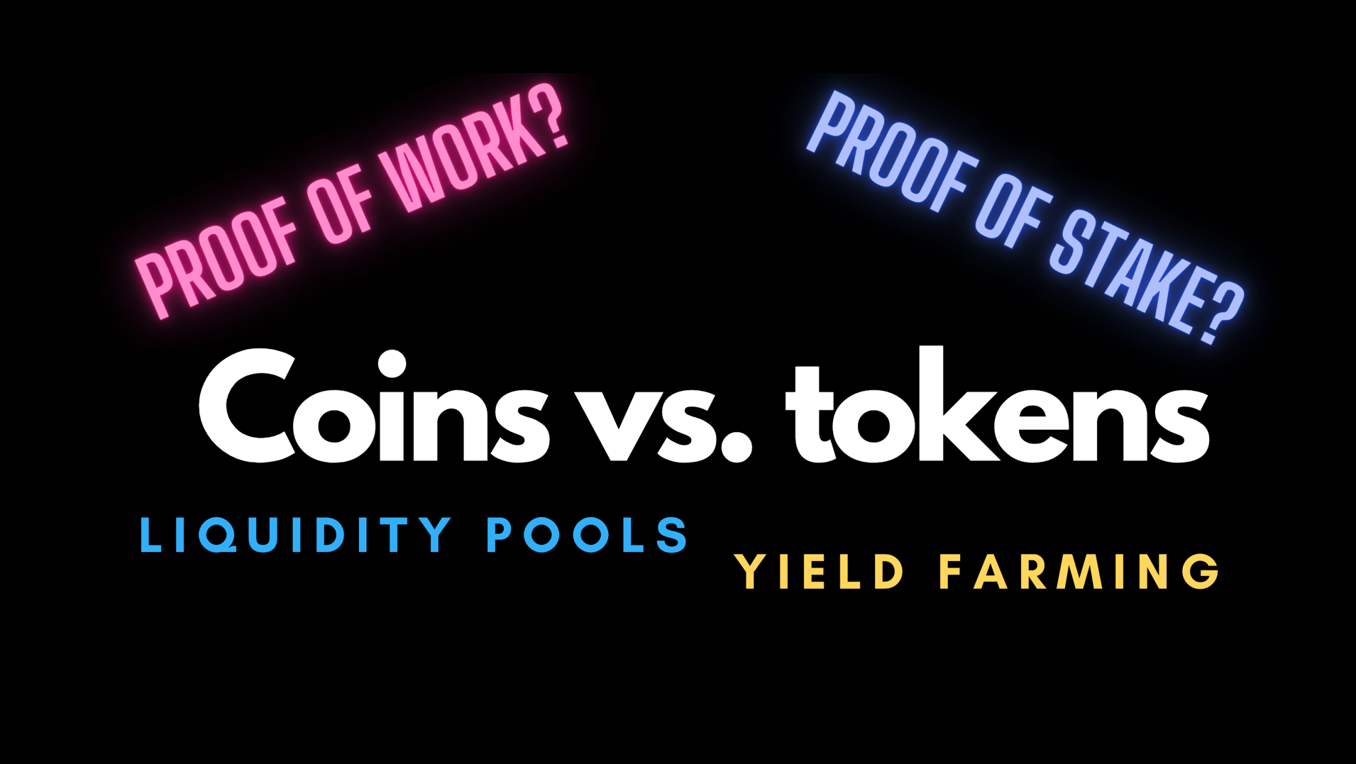 Coin vs token. Liquidity pools, yield farming. Proof of stake vs Proof of work. Cryptocurrency. Defi. Liquidity Provider.