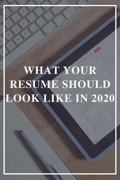 What Your Resume Should Look Like In 2020 By Jessica H