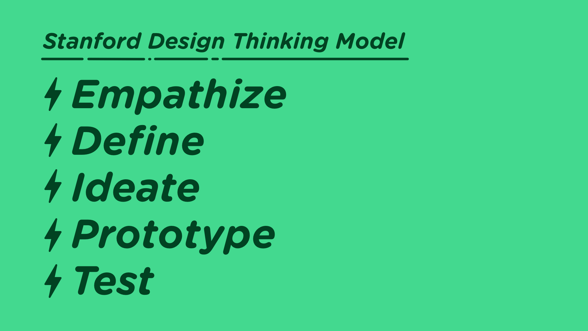 Stanford Design Thinking Model: Empathize, Define, Ideate, Prototype,