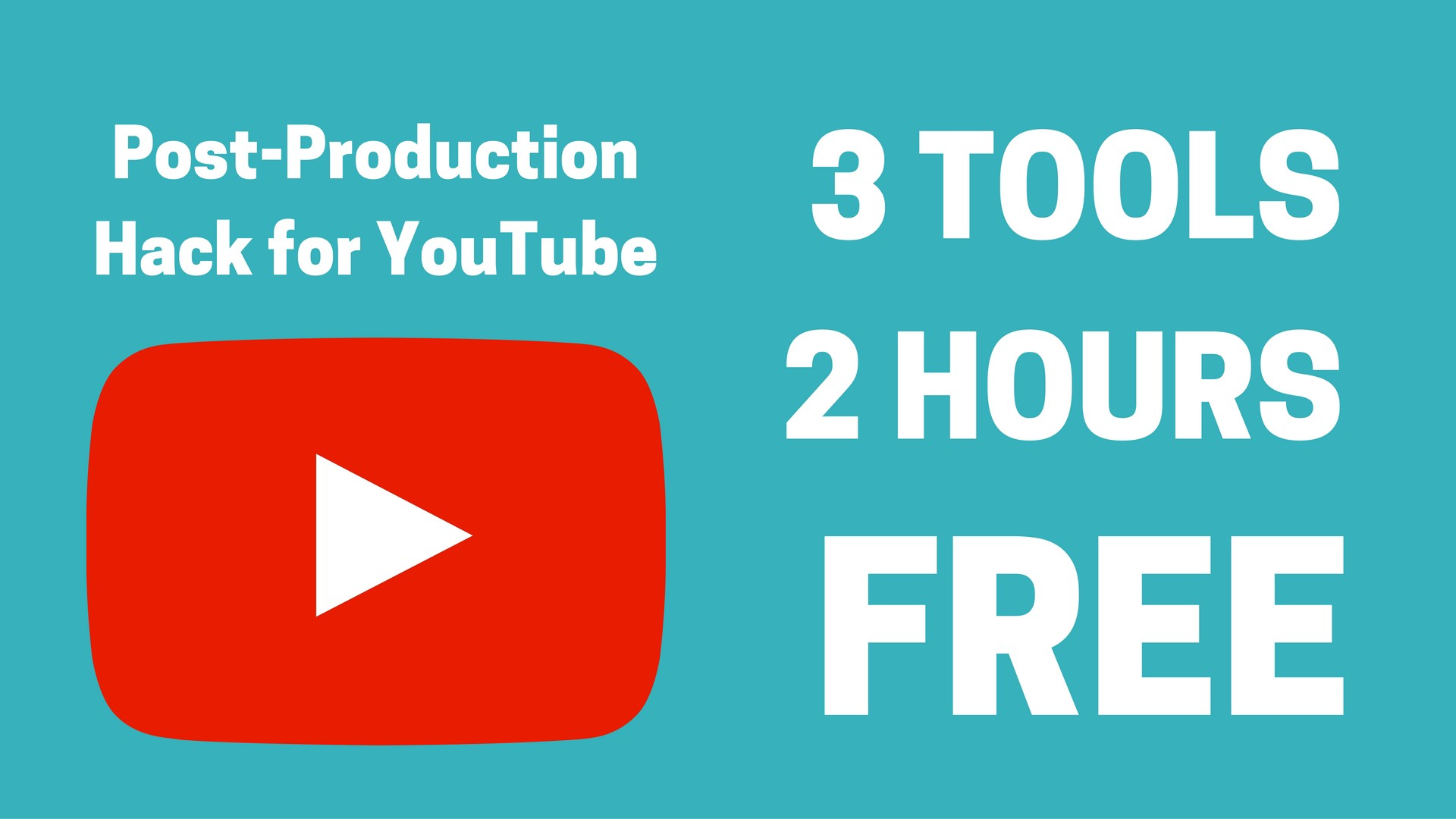 YouTube Hack: Video Post-Production in 2 Hours for Free