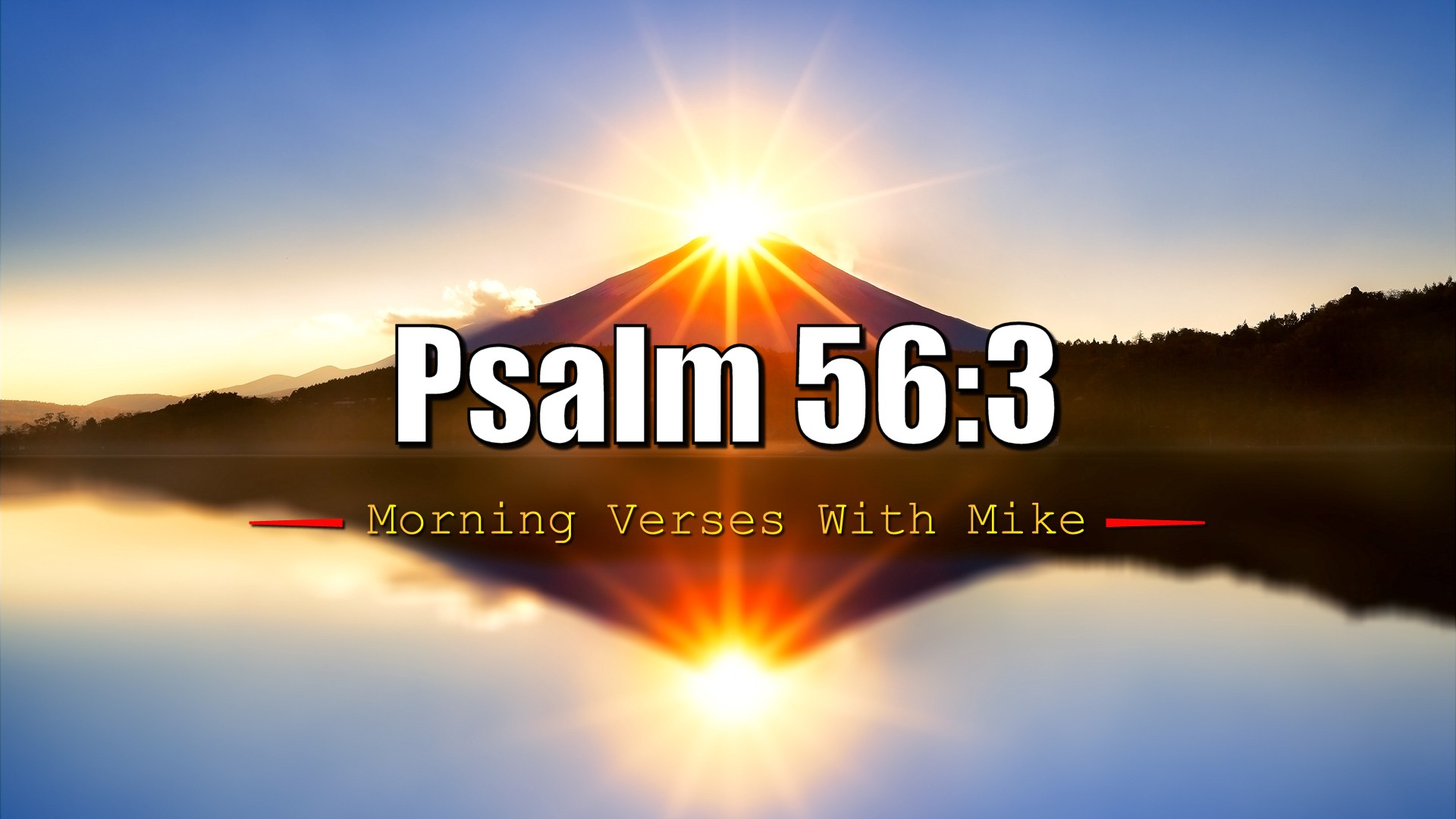 Psalm 56:3 | Morning Verses With Mike | #MVWM - Publishous