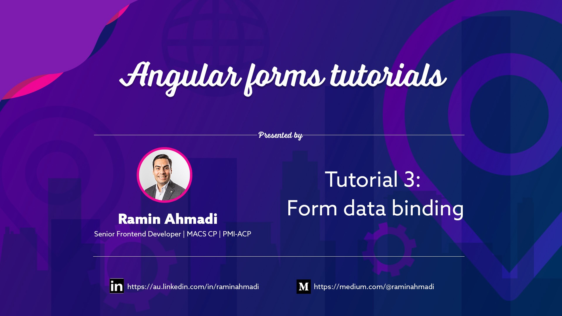 Angular form tutorial presented by Ramin ahmadi https://www.linkedin.com/in/raminahmadi/ or https://medium.com/@raminahmadi