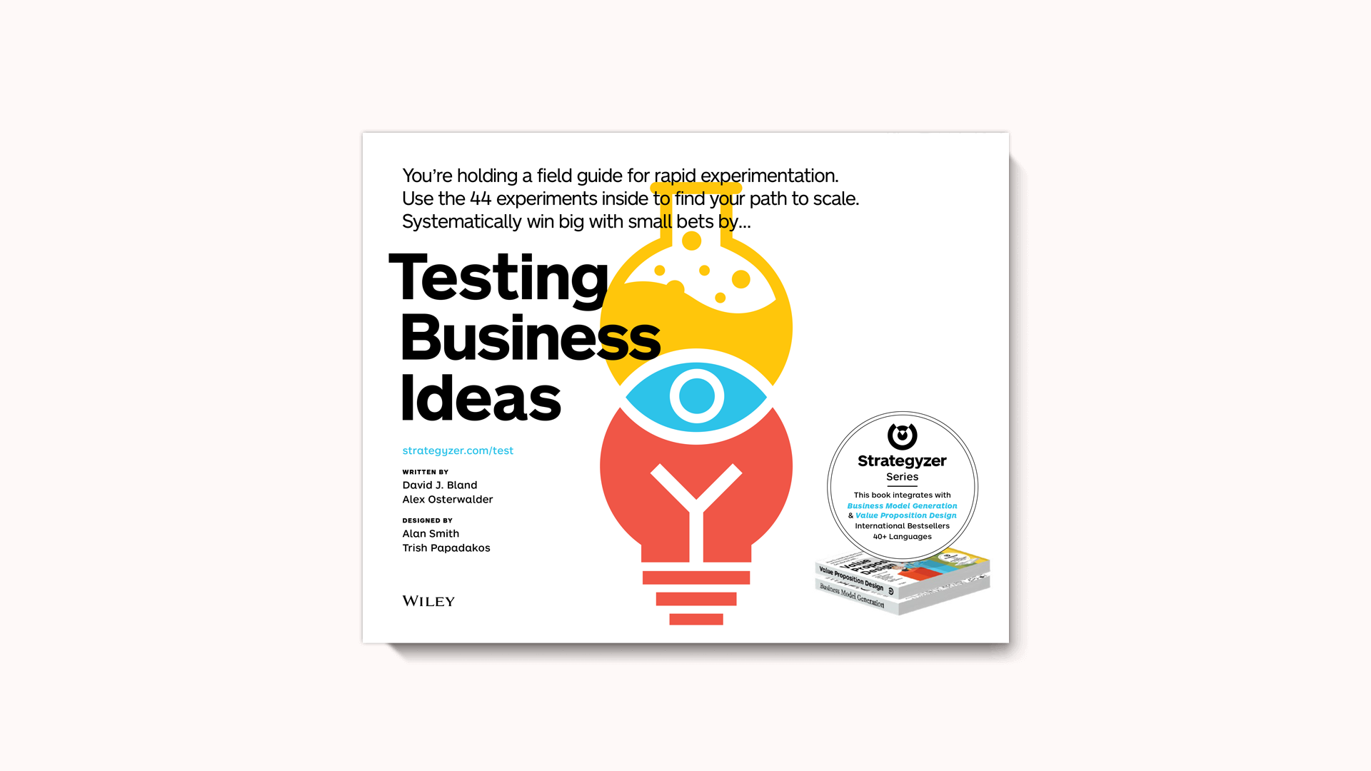 Front cover of the book Testing Business Ideas by David J. Bland and Alex Osterwalder