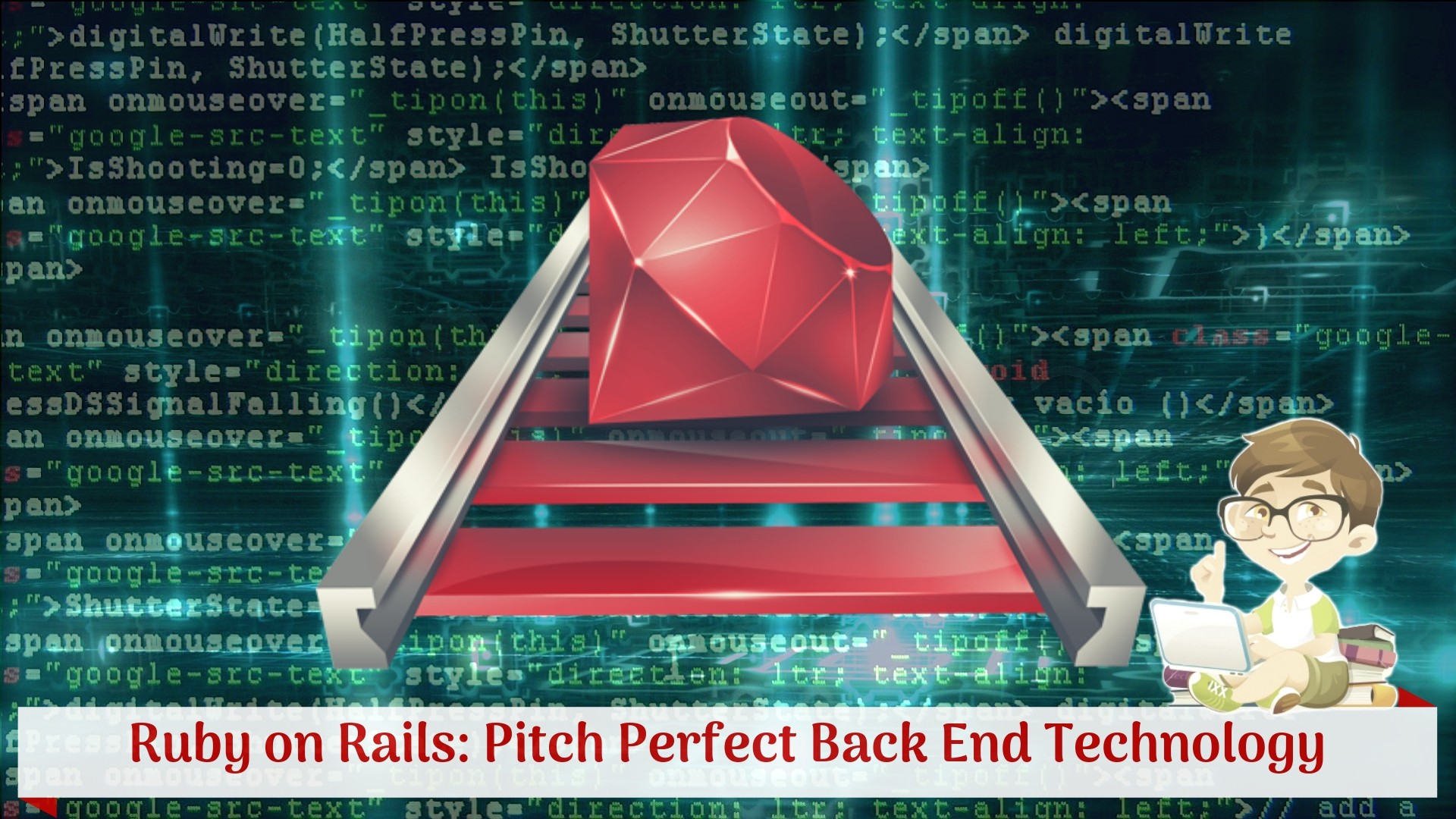 Why is Ruby on Rails A Pitch Perfect Back End Technology?
