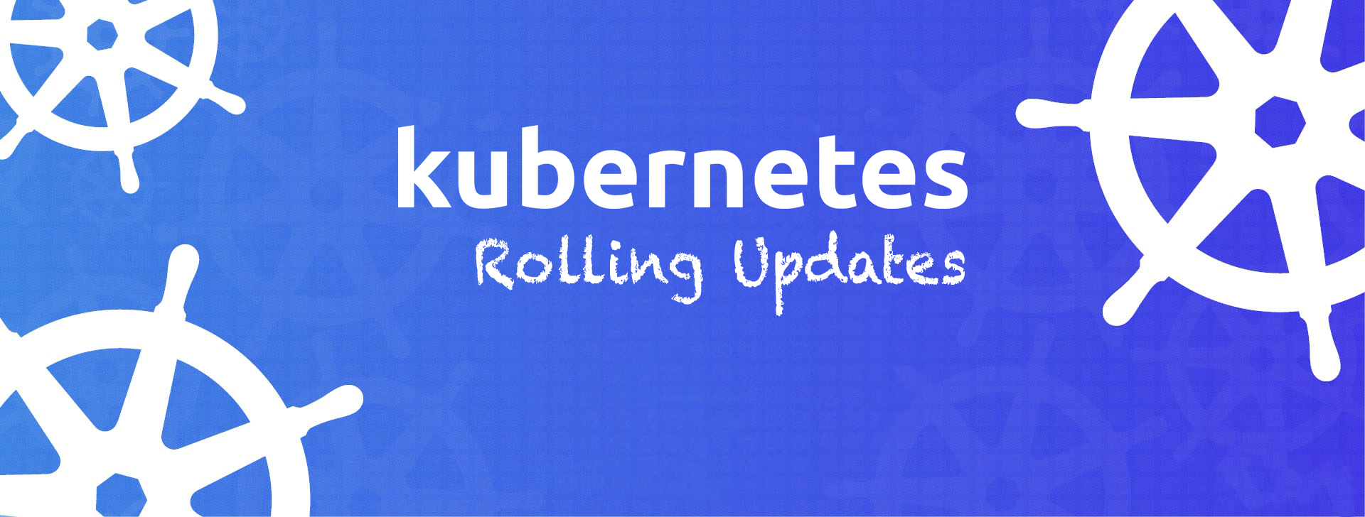 Enable Rolling updates in Kubernetes with Zero downtime