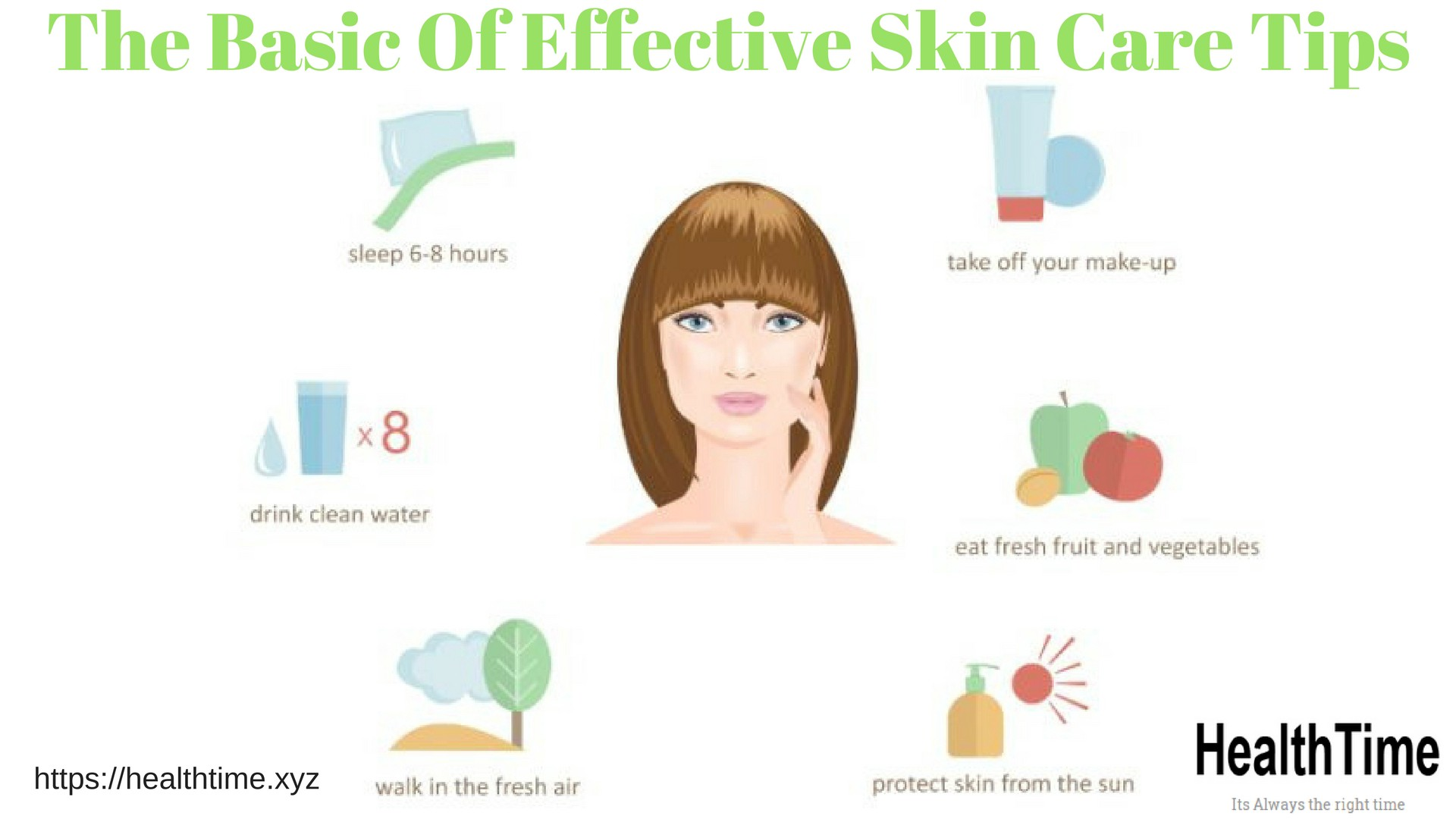 The Basic Of Effective Skin Care Tips  Healthtime  by healthtime