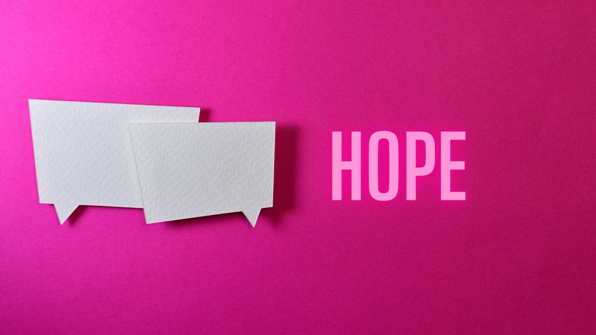"Bright colorful paper with two blank thought bubbles and the word ""hope"""