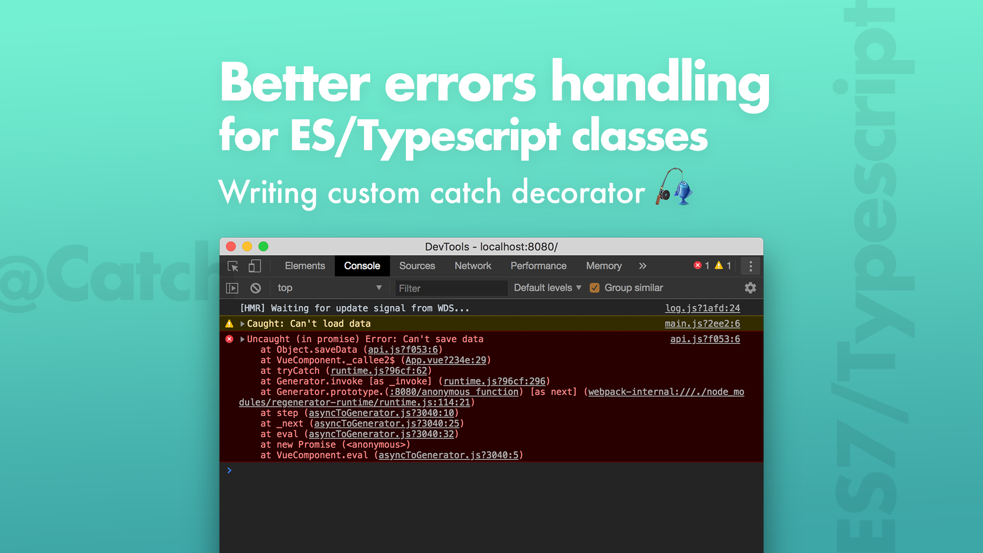 Better errors handling for ES/Typescript classes - Bits and Pieces