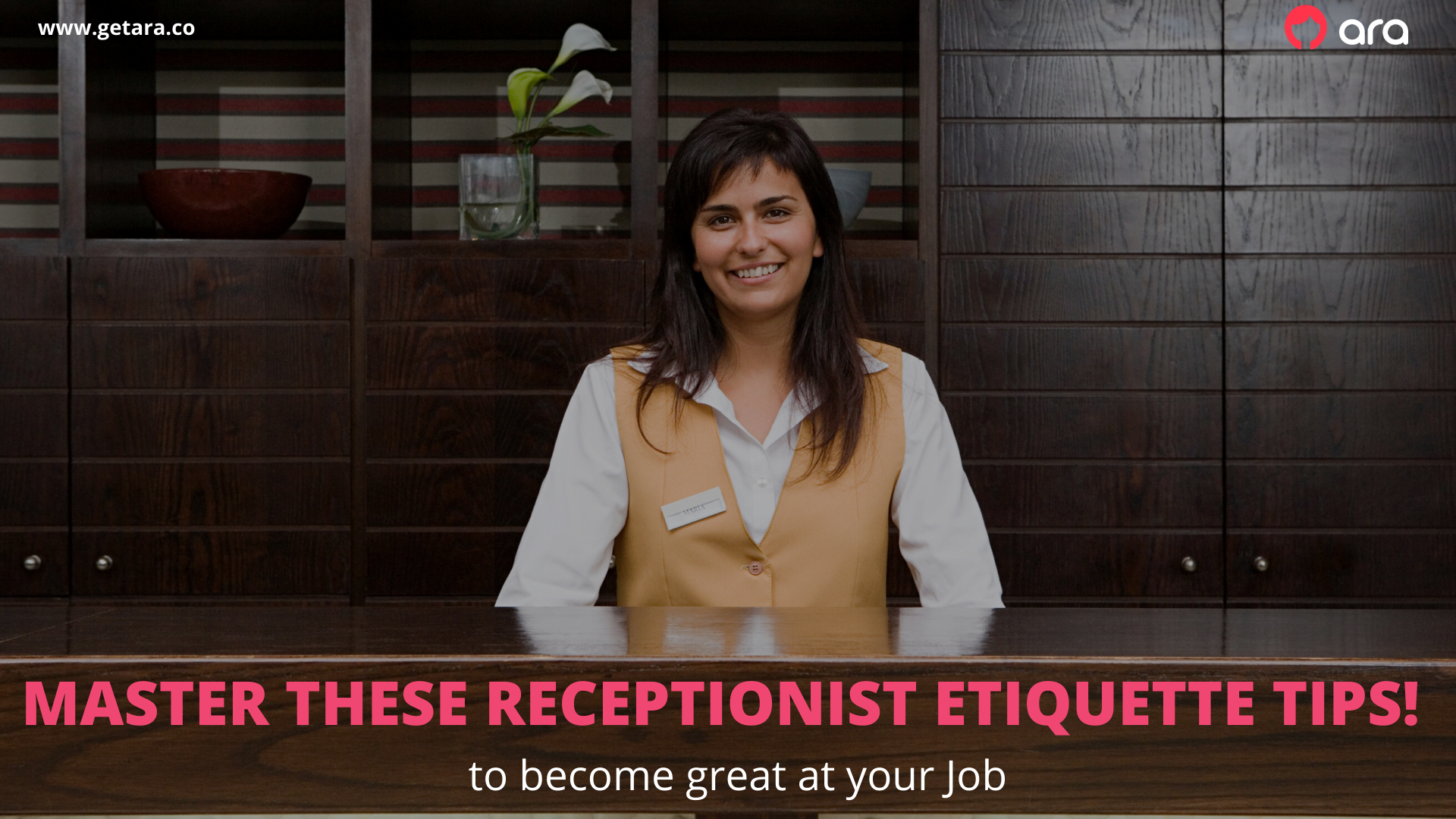Master these Receptionist Etiquette Tips!