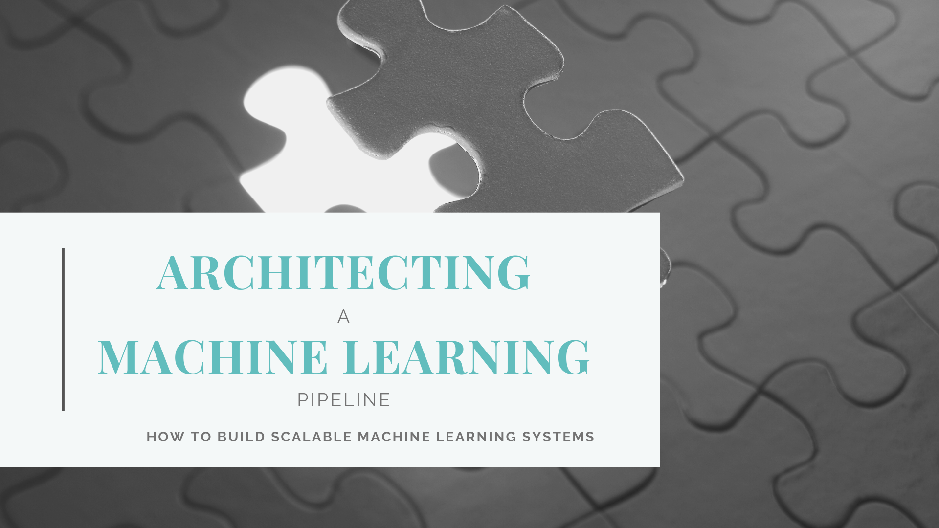 Architecting A Machine Learning Pipeline By Semi Koen Towards Data Science
