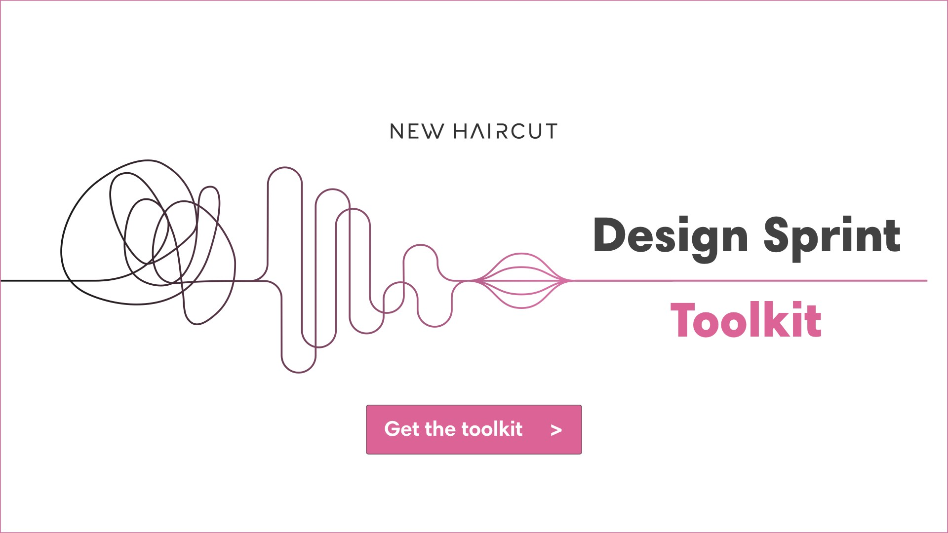 Design Sprint Toolkit by New Haircut