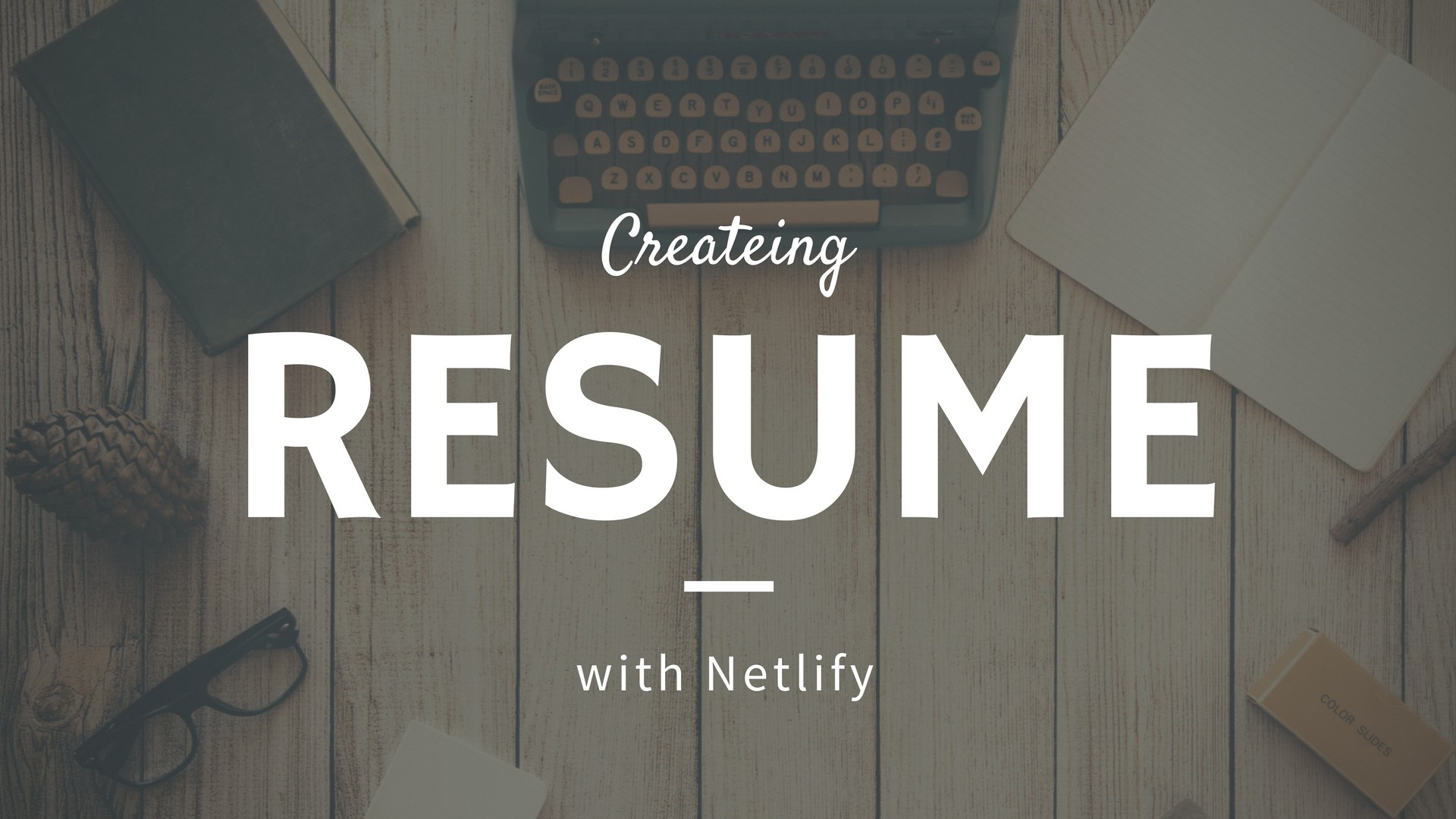 Creating Online Resume With Netlify Json Resume Fullsour