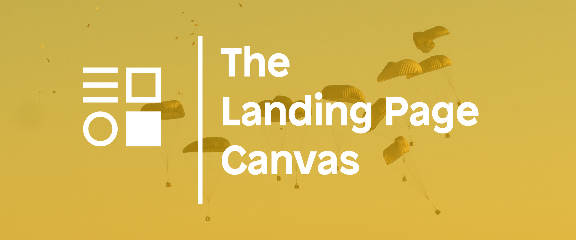 The Landing Page Canvas - The Main Ingredient Blog