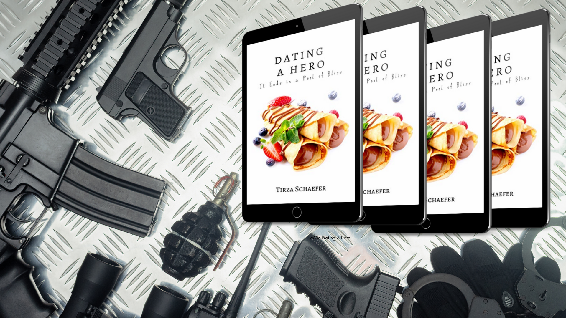 Dating a Hero: It Ends in a Pool of Bliss by Tirza Schaefer