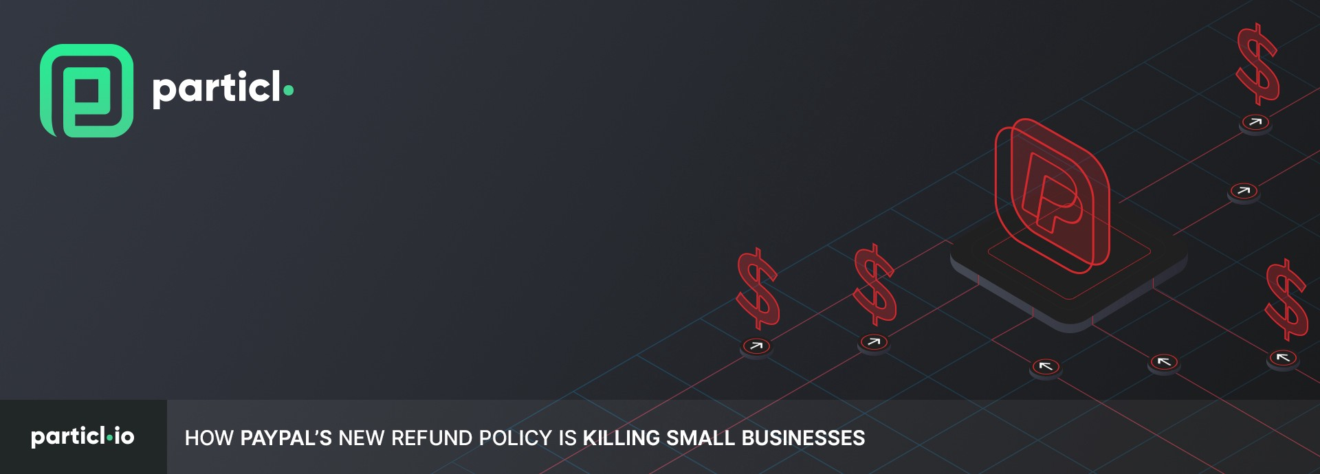 How PayPal's New Refund Policy Is Killing Small Businesses
