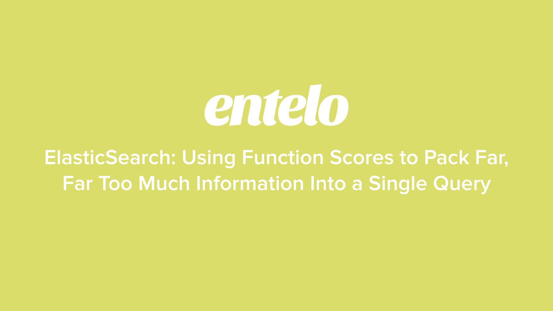 ElasticSearch: Using Function Scores to Pack Far, Far Too