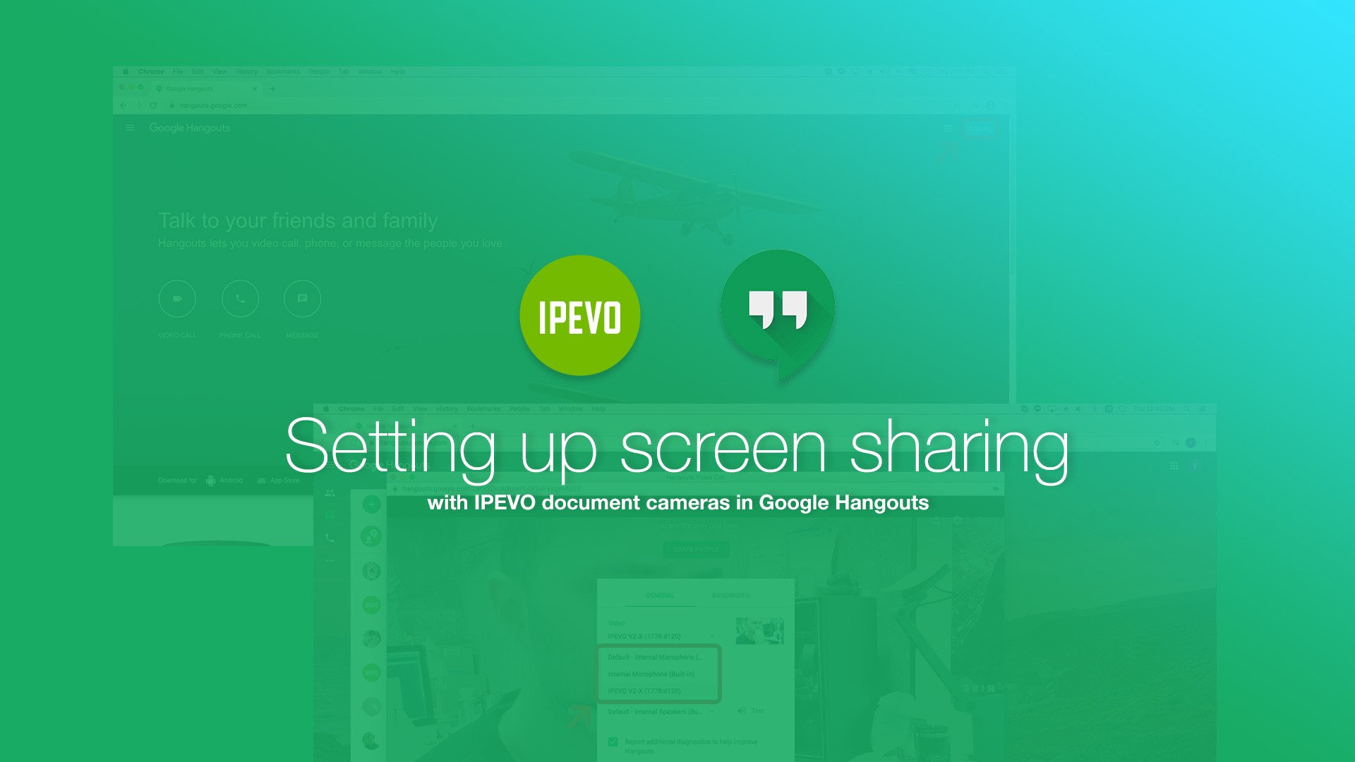 Setting up screen sharing with IPEVO document cameras in Google Hangouts