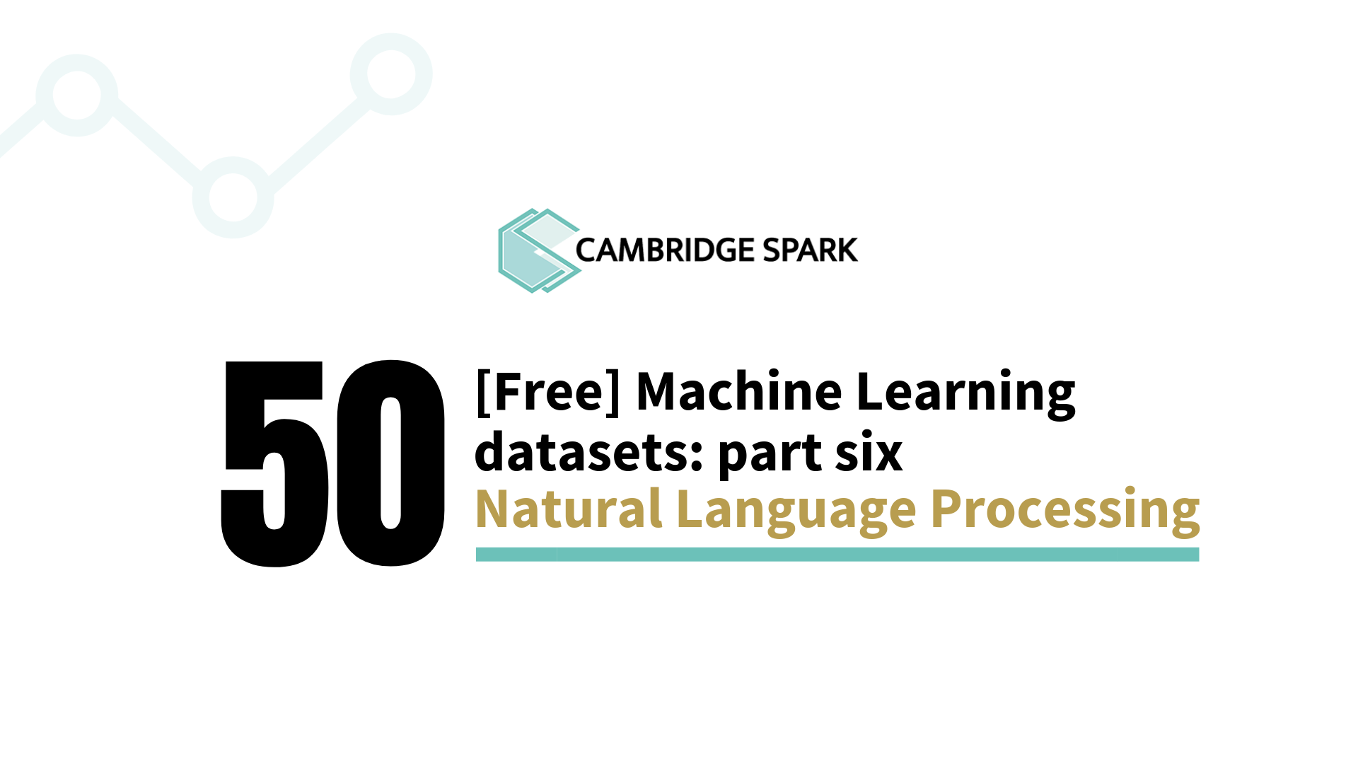 50 Free Machine Learning Datasets: Natural Language Processing