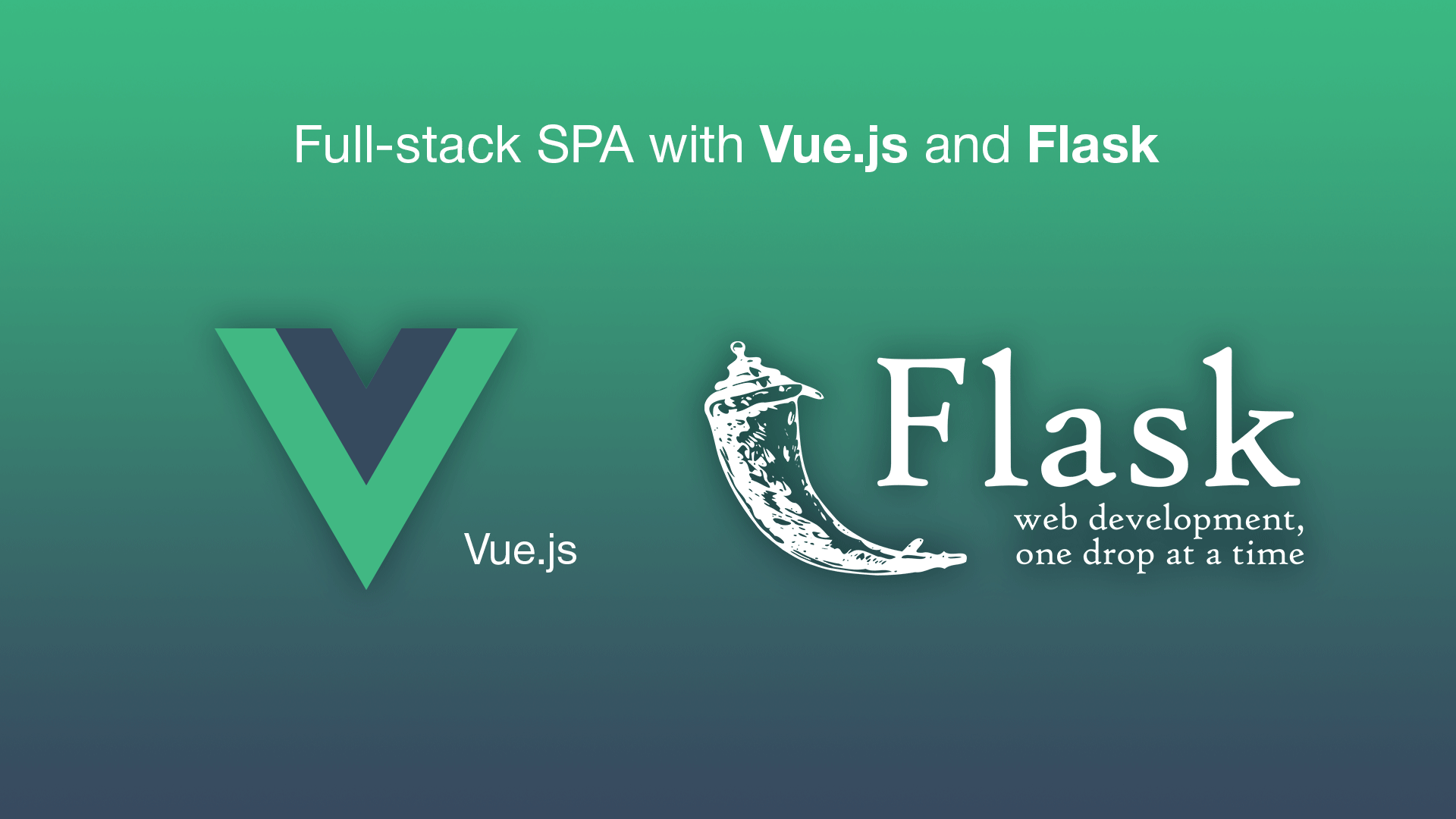 Full-stack single page application with Vue js and Flask
