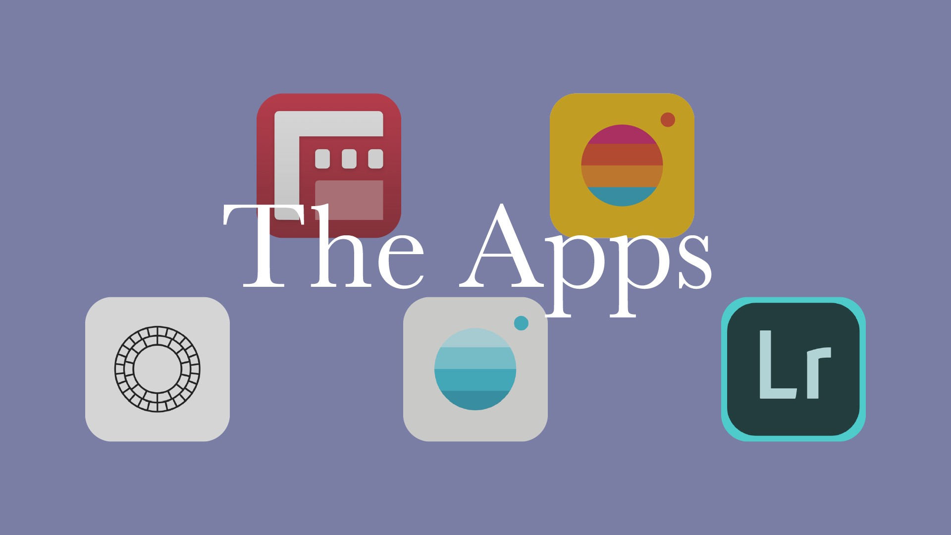 app icons for Filmic Pro, Rtro, VSCO, Moment Pro Camera, and Lightroom Mobile