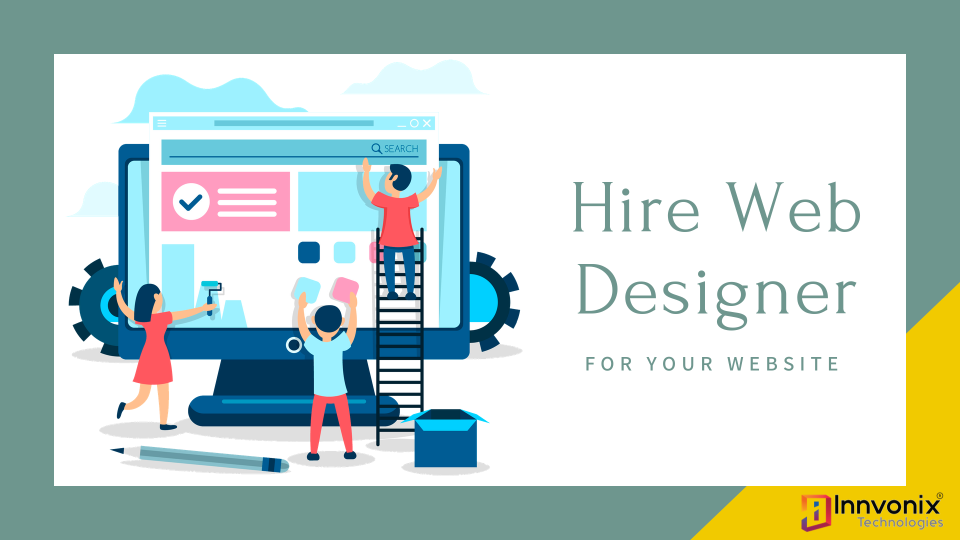 Gntips To Choose Right Web Designer For Your Web Development Project By Innvonix Technologies Medium