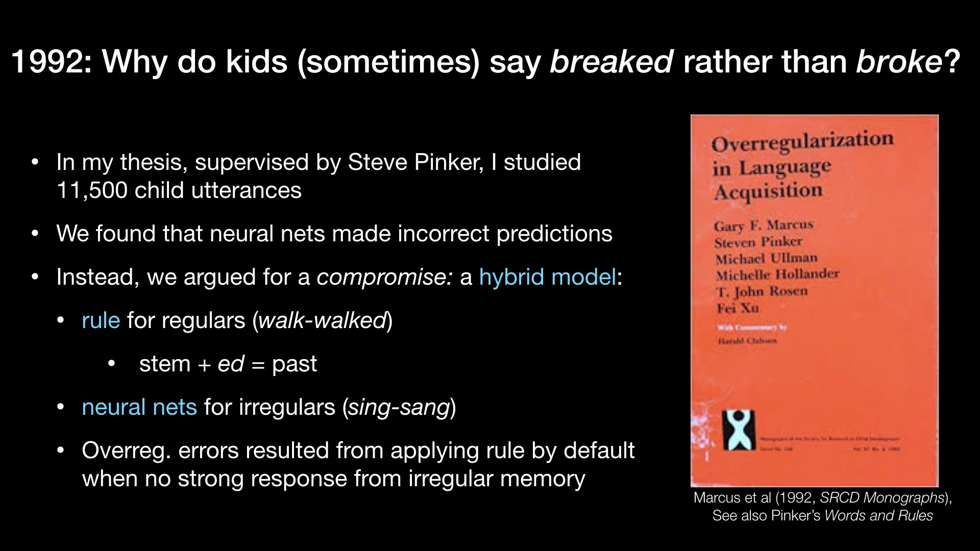 1992: Why do kids (sometimes) say breaked rather than broke?