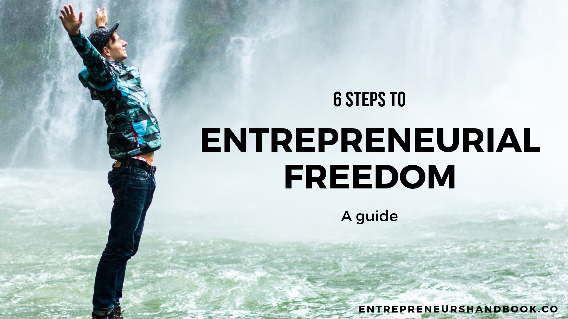 How to Quit Your Job and Achieve Entrepreneurial Freedom in 6 Steps
