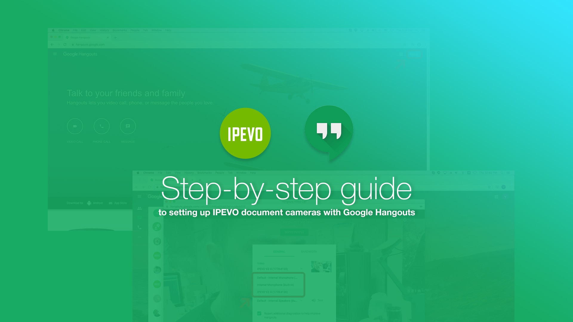 Step-by-step guide to setting up IPEVO document cameras with Google Hangouts