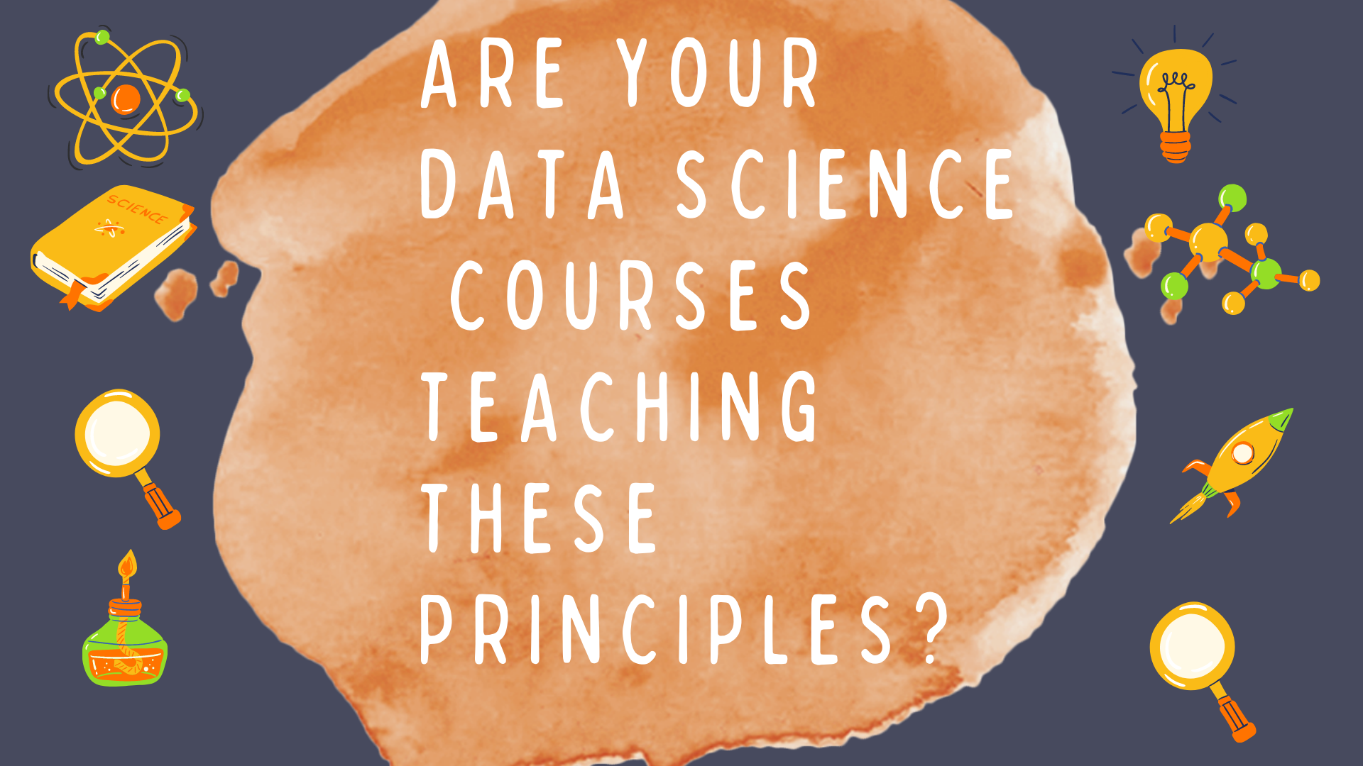 Are your data science courses teaching these?