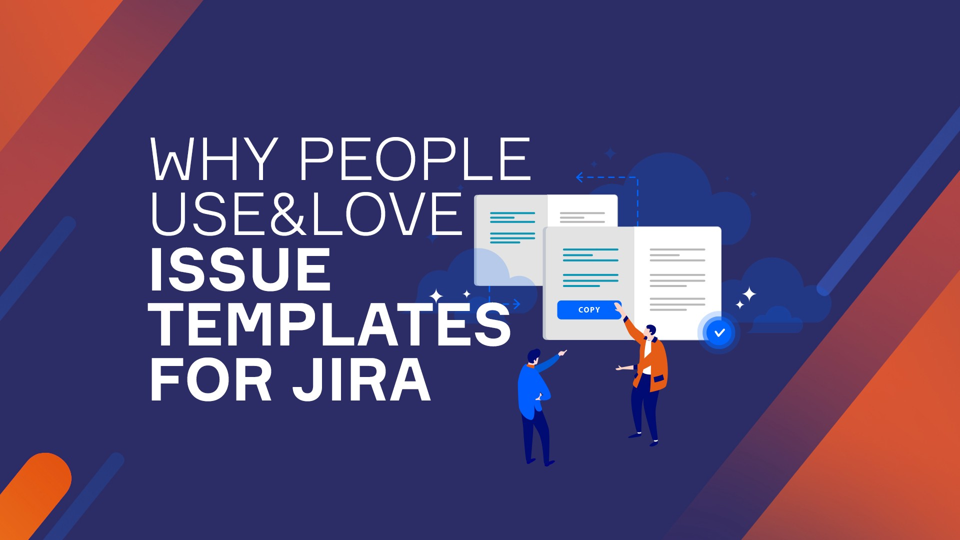 Why People Use And Love Issue Templates For Jira By Krzysztof Skoropada Medium