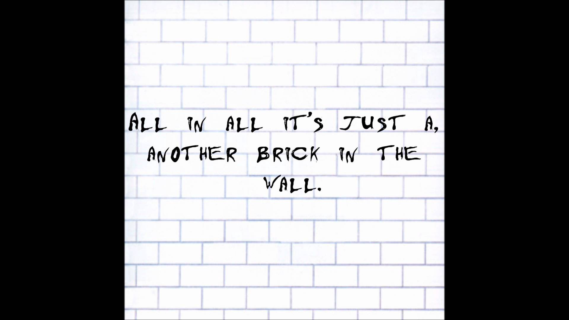 Another Brick In The Wall A Philosophical Thought