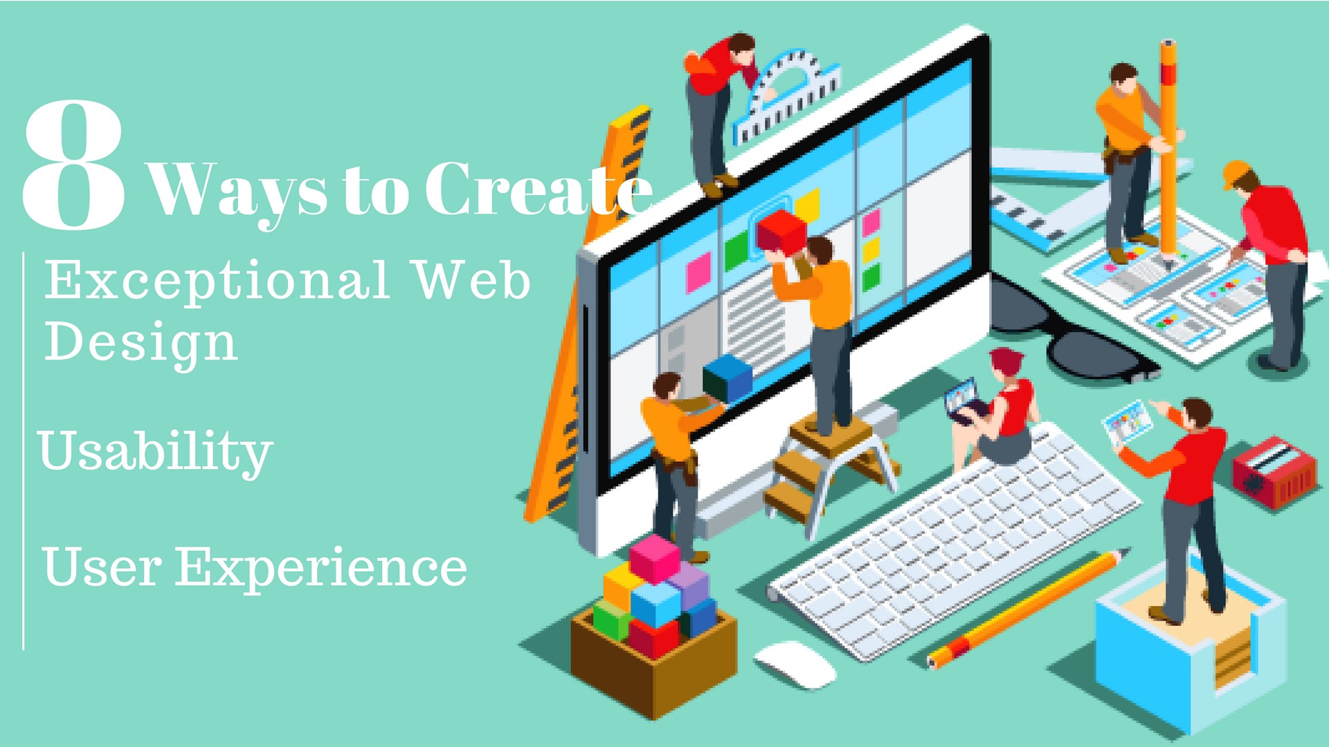 8 Ways To Create Exceptional Web Design Usability And User Experience By Jean Randel Medium