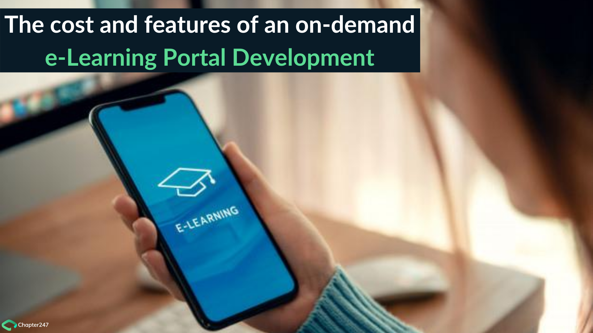 The Cost And Features Of An On Demand E Learning Portal Development By Chapter247 Infotech Aug 2020 Medium