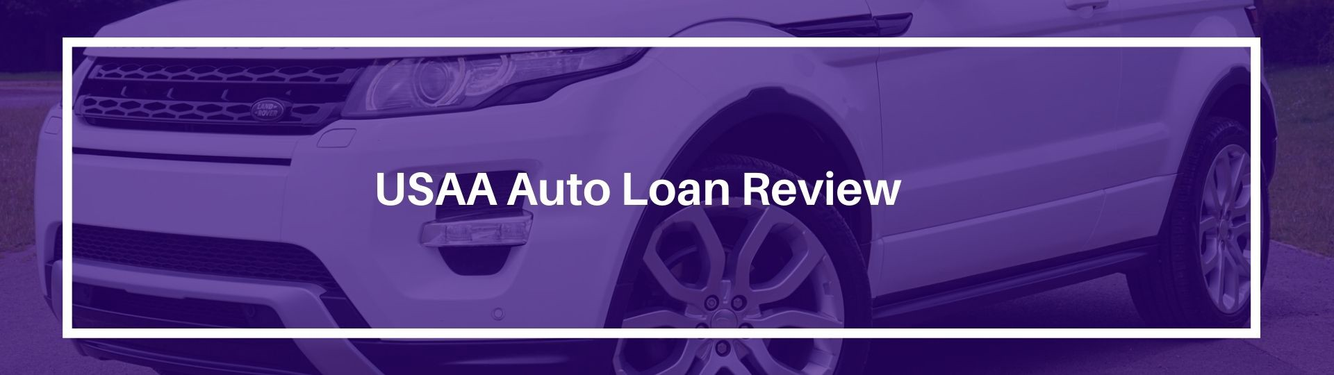 Usaa Car Loan >> Usaa Auto Loan Review Rates Refinance Pre Approval And More