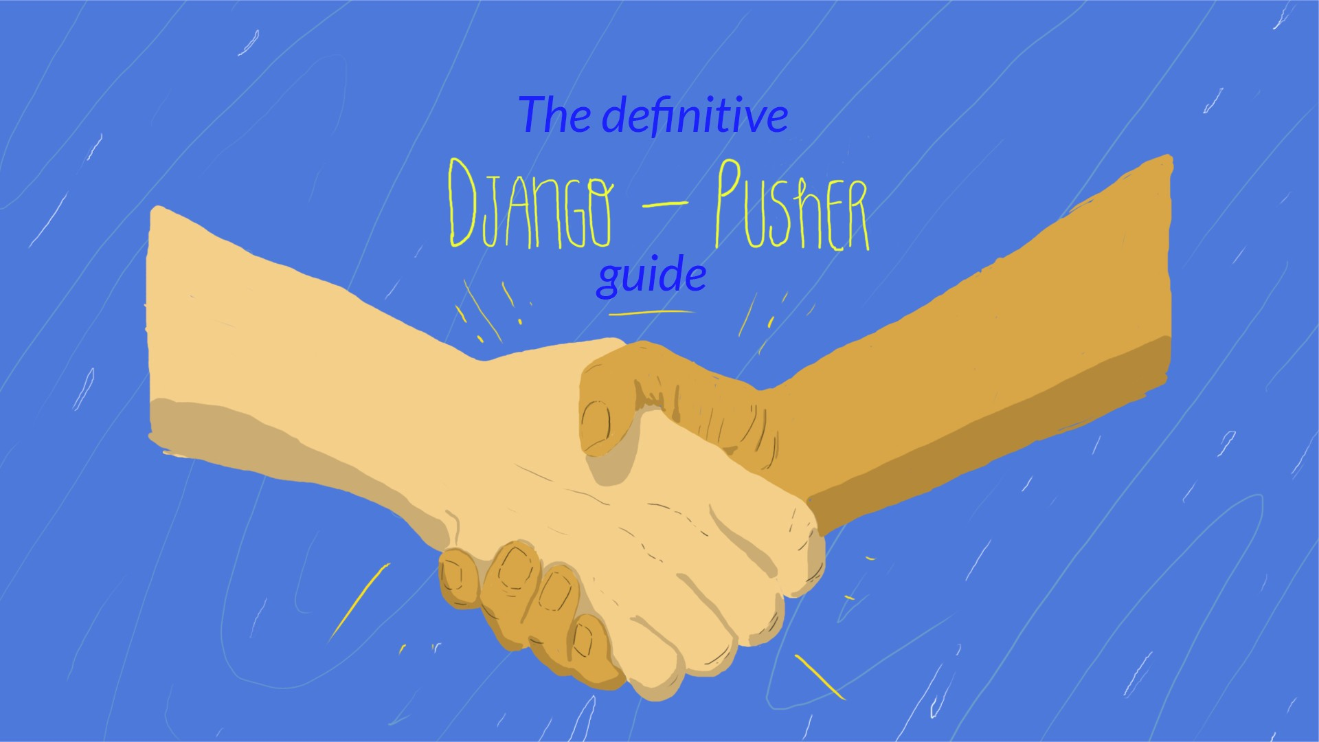 The Definitive Django 🤝Pusher Guide - rmotr com