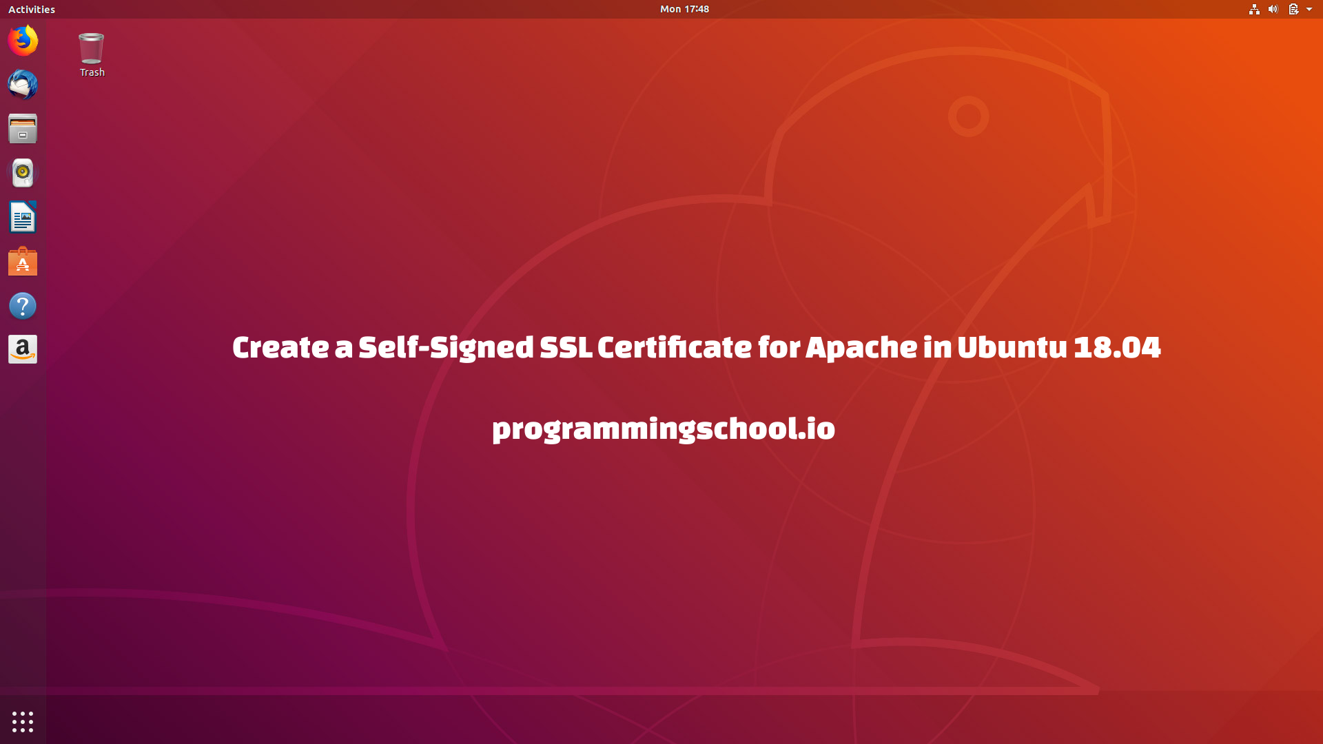 Create a Self-Signed SSL Certificate for Apache2 HTTP in