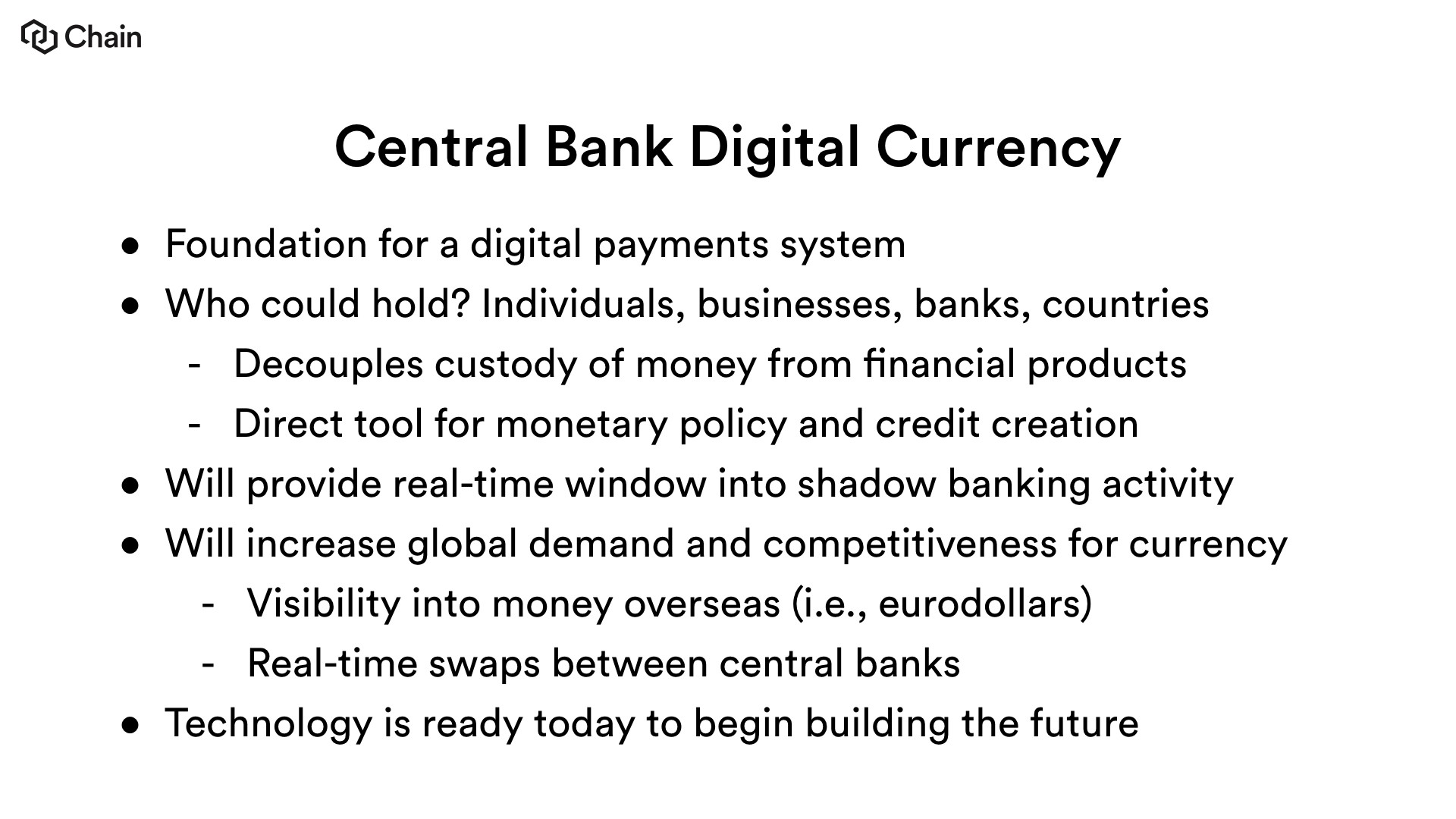 Why Central Banks Will Issue Digital Currency - Chain