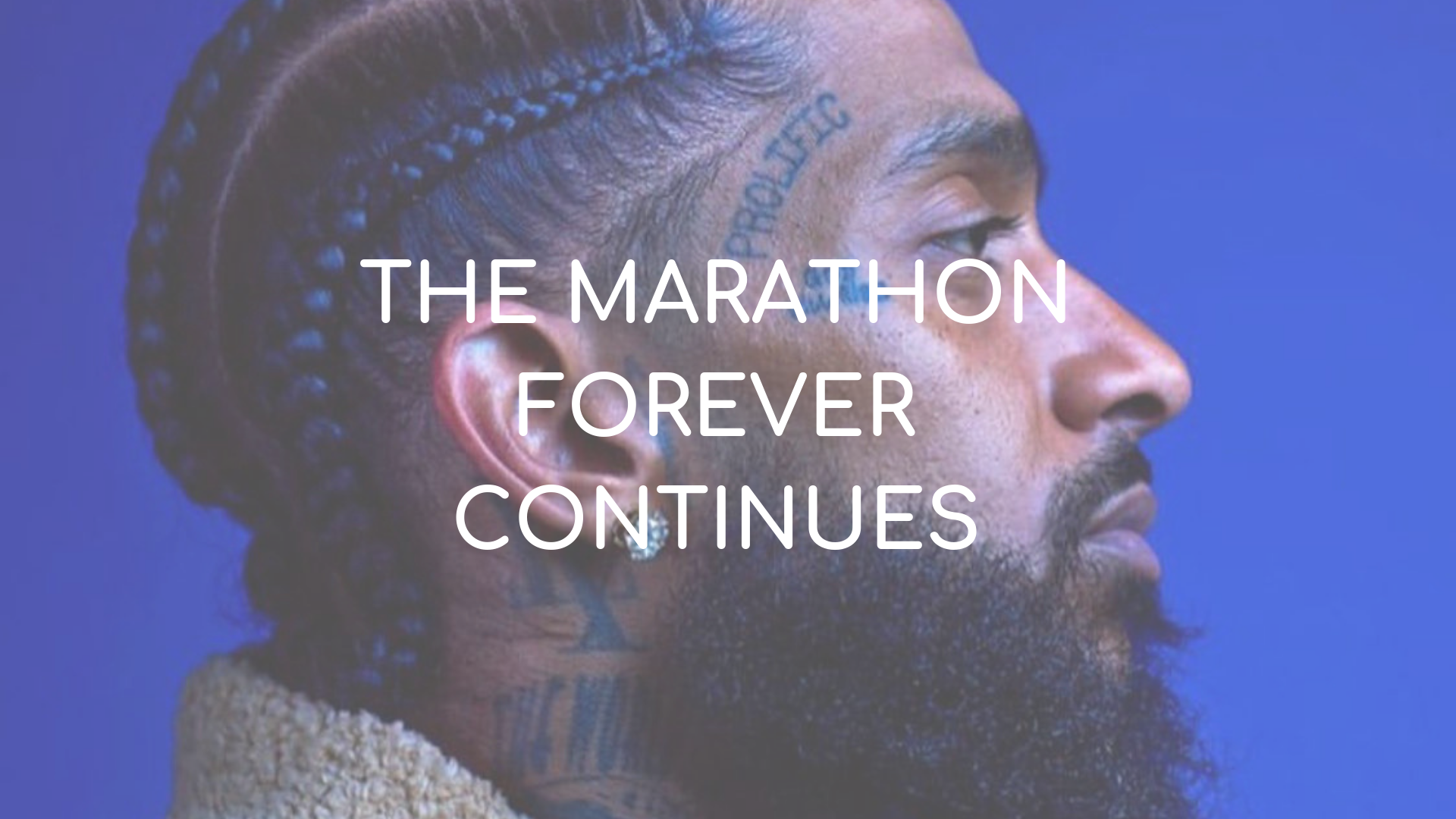 Remembering Nipsey Hussle: The Marathon Forever Continues