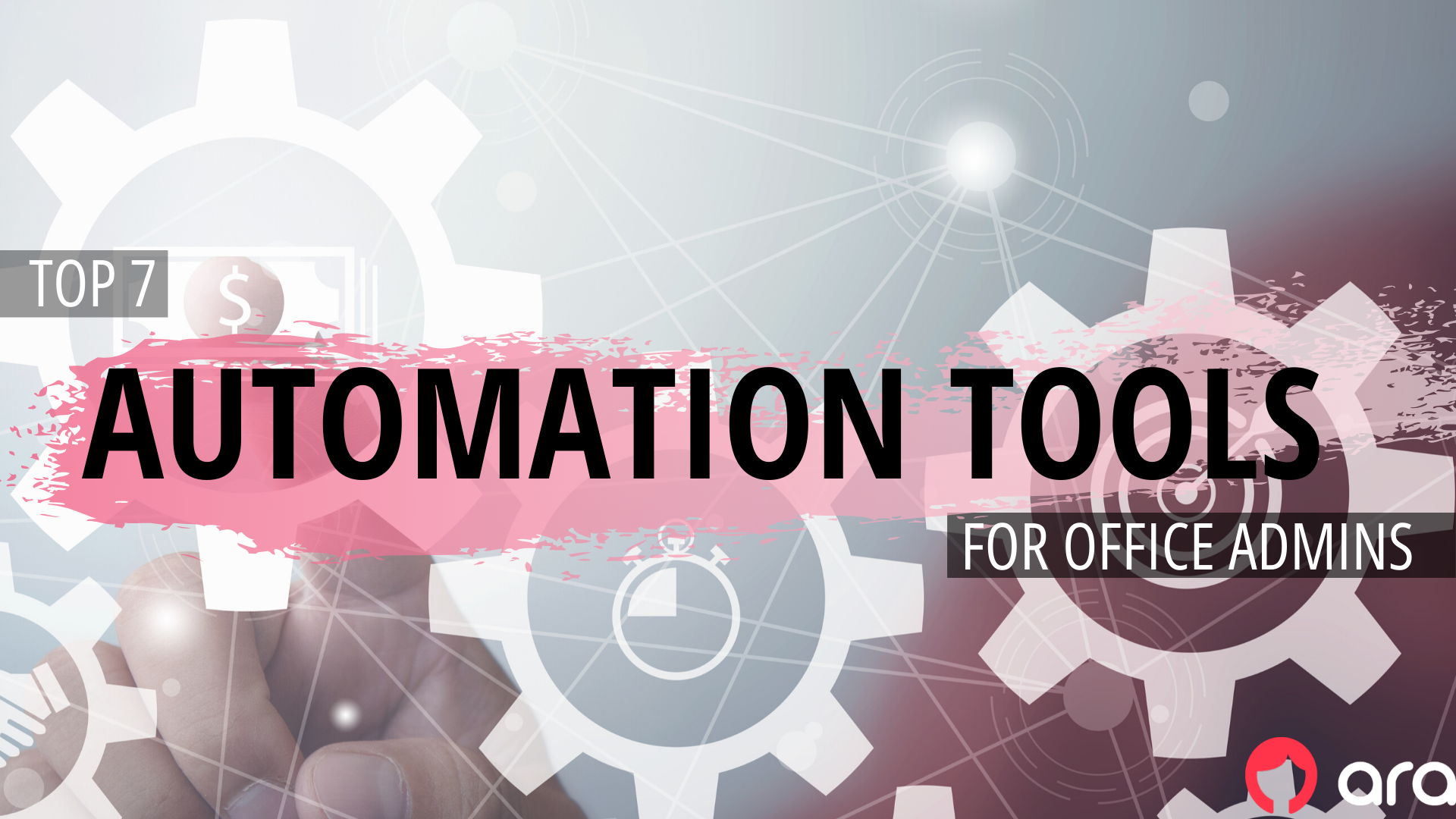 Top 7 Automation Tools for Office Admins