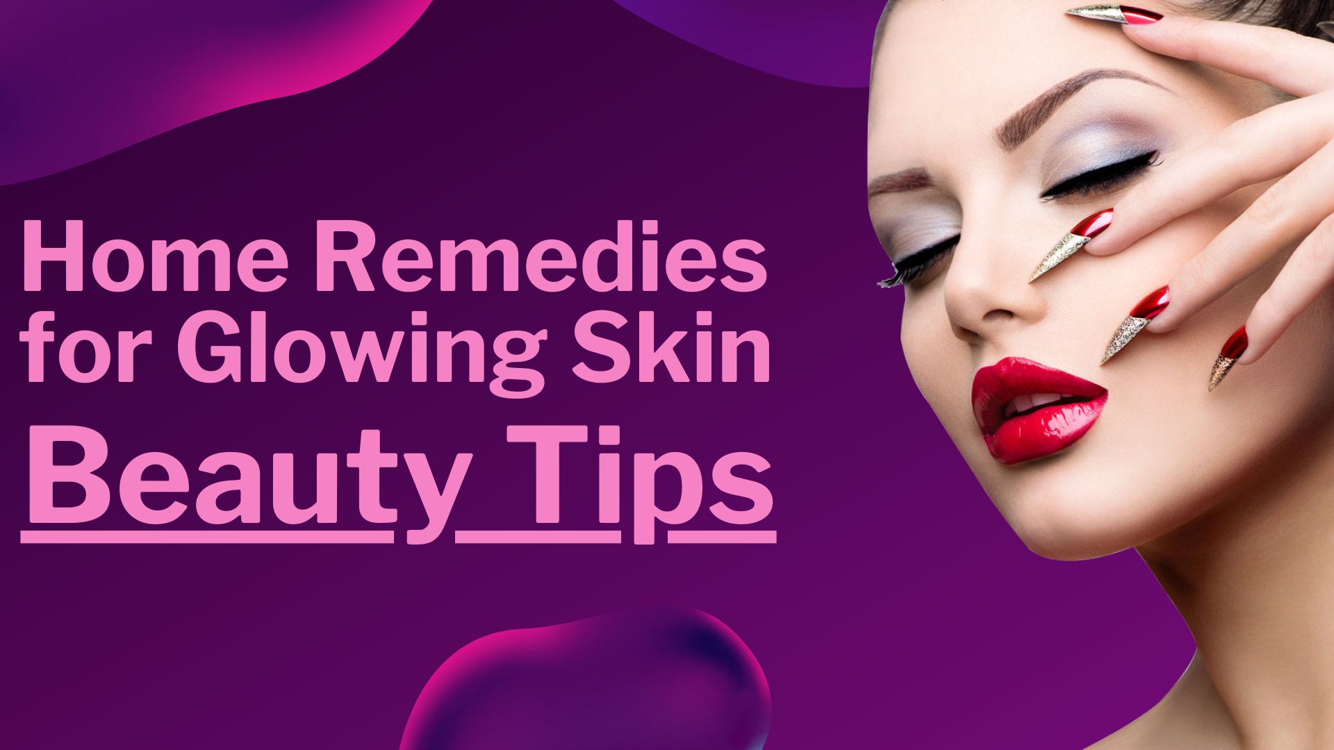Home Remedies for Glowing Skin — Beauty Tips  by Divya rana  Medium