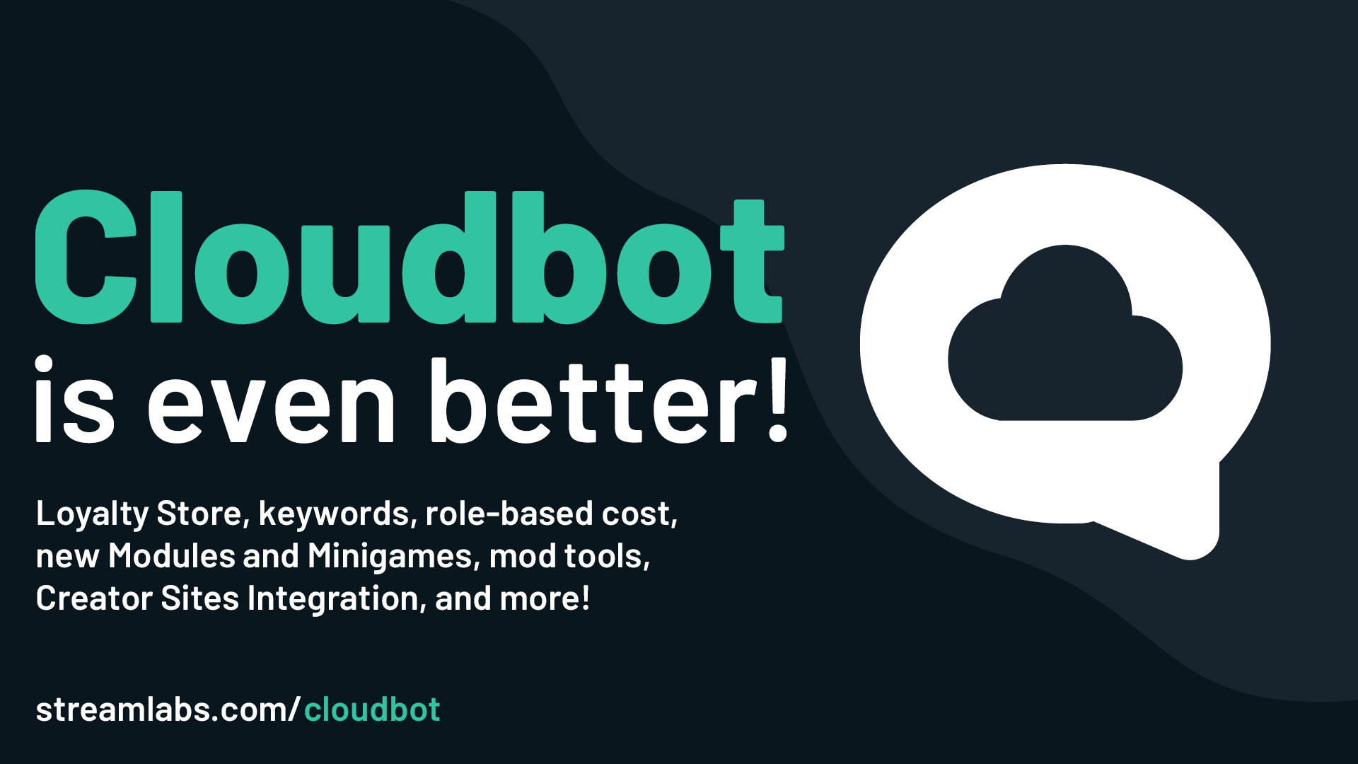 Cloudbot is getting even better - Streamlabs Blog